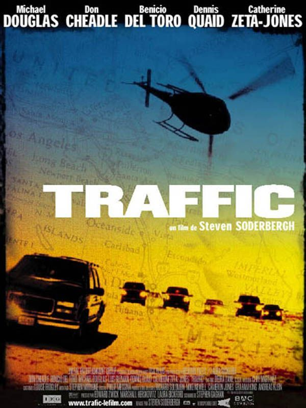 Traffic, by Steven Soderbergh (2001)